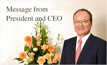 Message from President and CEO