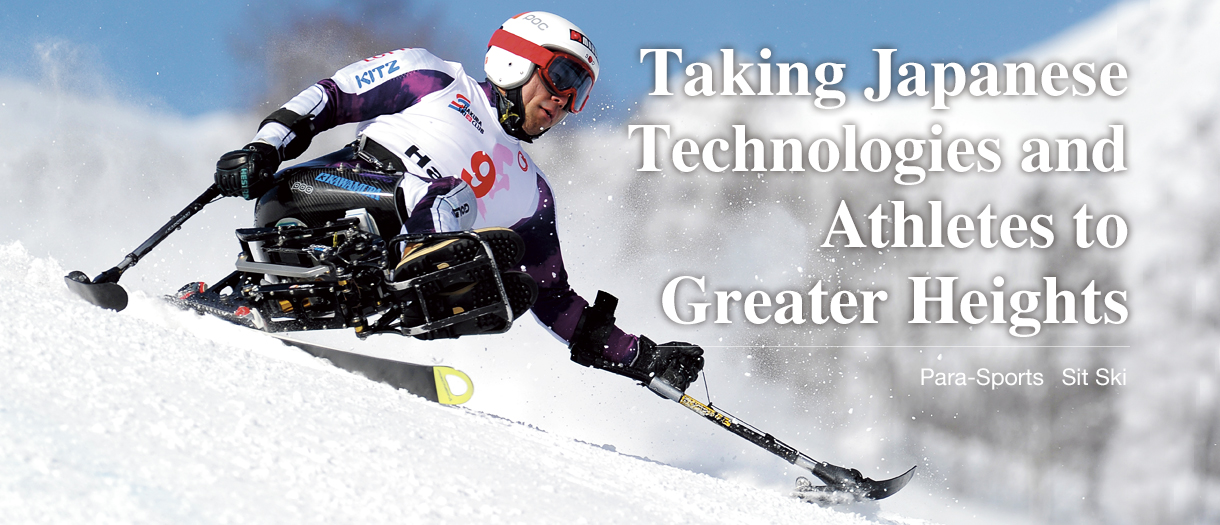 Taking Japanese Technologies and Athletes to Greater Heights