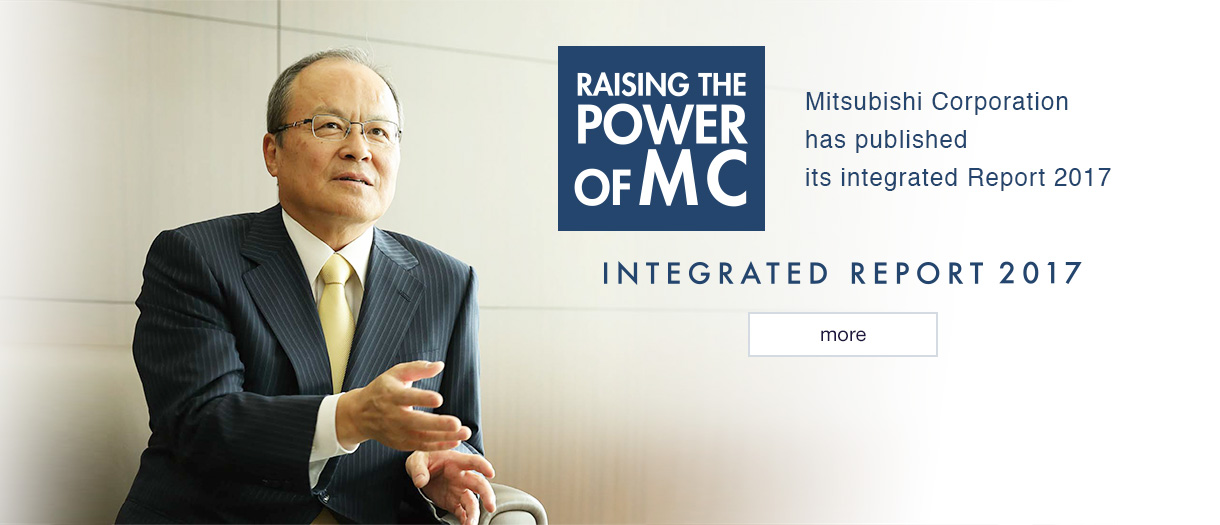 Mitsubishi Corporation has published its Integrated Report 2017 more